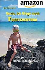 Familien-Reiseführer - Hurra, ich fliege nach Fuerteventura