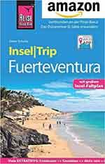 Reise Know-How Reiseführer Fuerteventura mit 16 Wanderungen, Faltplan und Ausflug nach Lanzarote